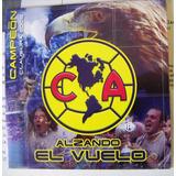 Cd Sencillo, Club America, Campeon 2005, Alzando El Vuelo