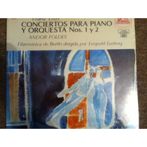 Disco Acetato De: Franz Liszt Conciertos Para Piano