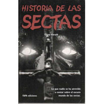 Historia De Las Sectas - Ebrath, Elena / Fapa