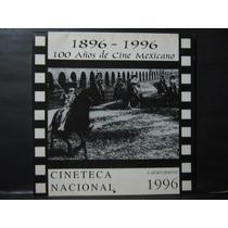 Calendario 100 Años De Cine Mexicano 1896 - 1996