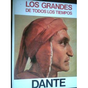 Dante Coleccion Los Grandes De Todos Los Tiempos Maa