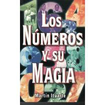 Numeros Y Su Magia / Martin Ituarte / Tomo