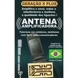 Antenas Amplificadas Sinal Forte Celular Geração X Plus