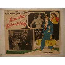 Luis Aguilar, Del Rancho A La Televisión , Cartel De Cine