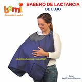 Babero De Lujo Lactancia Mandil Bami Bebe Materna Amamantar