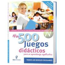 Mis 500 Juegos Didácticos Gil Editores Nuevo Original