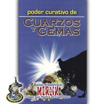 Libro - Poder Curativo De Cuarzos Y Gemas