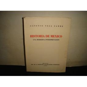 (of19) Historia De México - Alfonso Teja Zabre - 1935