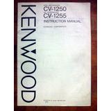 Kenwood Cv-1250/1255 Manual De Usuario