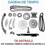 Kit Cadena Tiempo Chevrolet Astra 2.2