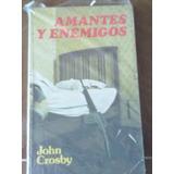 Amantes Y Enemigos - John Crosby