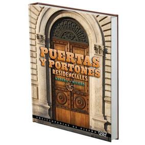 Puertas Y Portones Residenciales Madera + Hierro Daly