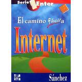 El Camino Facil A Internet