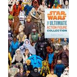 Star Wars: Libro De Coleccion De Las Figuras De Acc *sk