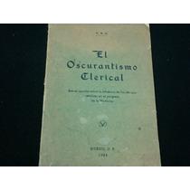 El Oscurantismo Clerical, Unión Editorial, Católica, México,