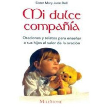 Mi Dulce Compañia - Sister Mary June Dell