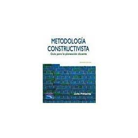 Libro Metodología Constructivista Guía Para La Planeación Do