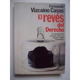 El Revés Del Derecho - Fernando Vizcaíno Casas 1981