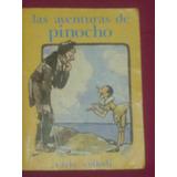 Las Aventuras De Pinocho - Carlos Collodi