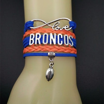 Brazalete Pulsera Denver Broncos Nfl Love Infinito