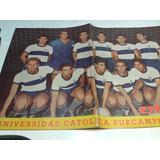 Universidad Catolica Formacion Subcampeon 1962. Estadio