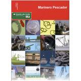Libro Marinero Pescador Barcos De Pesca Redes Motores Lancha