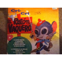 Disco Acetato De: El Raton Vaquero