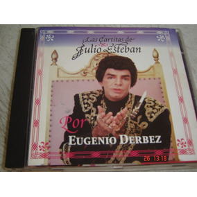 Julio Esteban (eugenio Derbez) Las Cartitas Cd