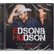 Cd Edson & Hudson Escandalo De Amor 2015