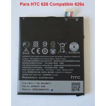 Pila Bateria Para Htc 626, 626s Nueva. Envio Gratis