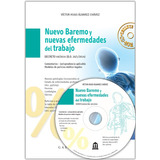 Nuevo Baremo Y Enfermedades Del Trabajo C/cd- Alvarez Chavez