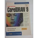 Corel Draw 9 Guía Oficial -envíos A Todo El Pais