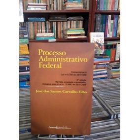 Processo Administrativo Federal Lei N 9.784 De 29/1/1999