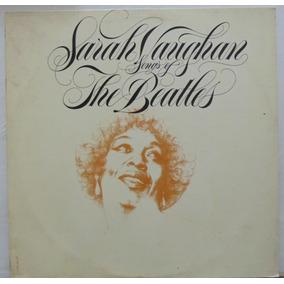 Lp Sarah Vaughan - Songs Of The Beatles - 1981 - Atlantic