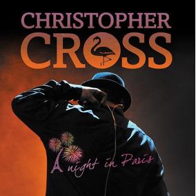 Cd + Dvd Christopher Cross: A Night In Paris Lacrado Fabrica