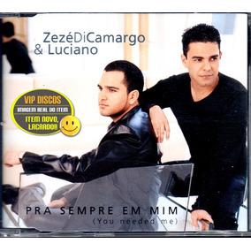Zezé Di Camargo E Luciano Cd Single Pra Sempre Em Mim Novo!!