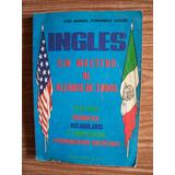 Inglés Sin Maestro Al Alcance De Todos-josé Fdez-libromex