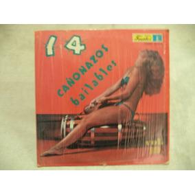 Musica Tropical 14 Cañonazos Bailables 1980 Lp Importado