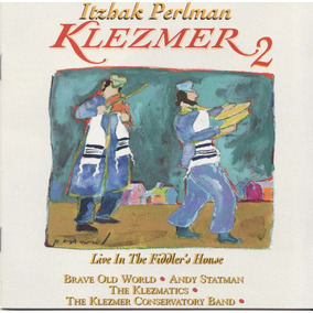 Itzhak Perlman Klezmer 2 - Live In The Fiddler´s House Cd