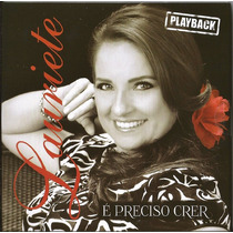 Playback Lauriete - É Preciso Crer (original)