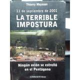Libro La Terrible Impostura Autoatentado 11 De Septiembre