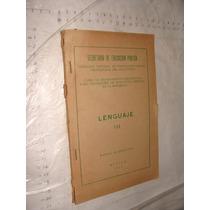Libro Lenguaje Iii , Curso De Mejoramiento , Sep , Año 1971