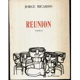 Jorge Ricardo Reunión Poemas Dibujo Juan M. Sánchez Dedicado