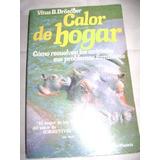 Calor De Hogar- Vitus B. Droscher- 1987- Sudam Plan- Pma