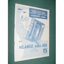 Metodo Acordeon A Piano 4to Libro Milanese Aira Kiss 33 Pg