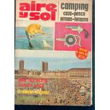 Aire Y Sol Camping Pesca Caza Armas Turismo N° 16 Año 1974