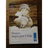 Perico Trepa Por Chile - Marcela Paz- Alicia Morel