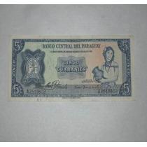 Billete Del Paraguay 5 Guaraníes..