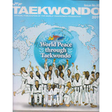 Taekwondo. Official Publication Of The Wtf No 98 2011