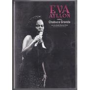 Eva Ayllon Canta A Chabuca Granda En Vivo En Bs. As Dvd